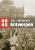 Jan  Huijbrechts ,Antwerpen 40-45