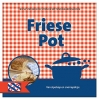 <b>Friese pot</b>,