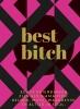 Nicole  Richie ,Best bitch
