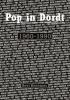 Bert  Besemer,Pop in Dordt 1960 - 1990