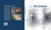 Jan van der Kolk ,De Brugman collectie