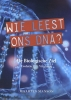 Maarten  Manson ,Wie leest ons DNA?