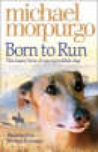 Morpurgo, Michael Born to Run