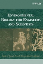 Vaccari, David A. Environmental Biology for Engineers and Scientists