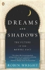 <b>Wright, Robin</b>,Dreams and Shadows