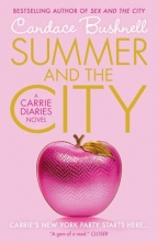 Candace Bushnell Summer and the City