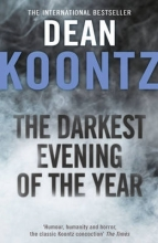 Dean Koontz The Darkest Evening of the Year