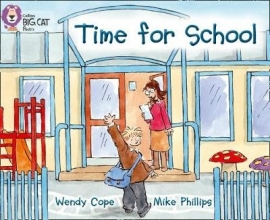 Wendy Cope,   Mike Phillips,   Cliff Moon Time for School