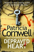 Patricia Cornwell Depraved Heart