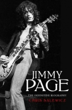 Chris Salewicz Jimmy Page: The Definitive Biography