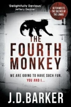 Barker, J. D. The Fourth Monkey