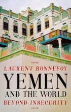 Bonnefoy, Laurent Yemen and the World