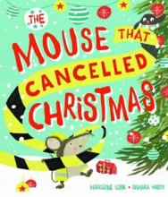 Hardy, Samara Mouse that Cancelled Christmas
