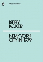 Acker, Kathy New York City in 1979