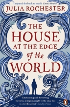 Rochester,J. House at the Edge of the World