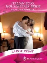Kendrick, Sharon Italian Boss, Housekeeper Bride