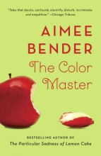 Bender, Aimee The Color Master
