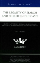 Evans, Booker T., Jr. The Legality of Search and Seizure in DUI Cases 2014