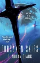 Clark, D. Nolan Forsaken Skies