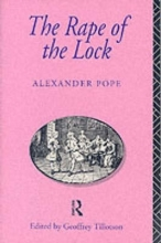 Alexander Pope,   Geoffrey Tillotson The Rape of the Lock