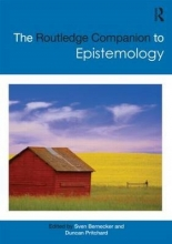 Bernecker, Sven Routledge Companion to Epistemology
