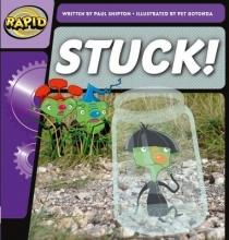 Paul Shipton Rapid Phonics Step 2: Stuck! (Fiction)