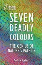 Andrew Parker Seven Deadly Colours