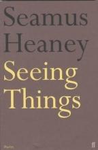 Seamus Heaney Seeing Things