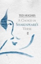 William Shakespeare A Choice of Shakespeare`s Verse