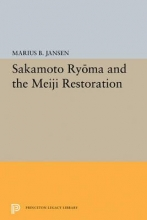 Jansen, Marius B. Sakamato Ryoma and the Meiji Restoration