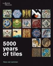 Van,Lemmen H 5000 Years of Tiles