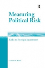 Brink, Charlotte H. Measuring Political Risk