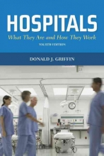 Donald J. Griffin Hospitals: What They Are And How They Work