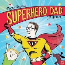 Knapman, Timothy Superhero Dad