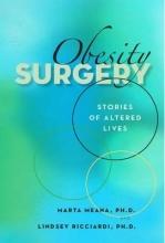 Meana, Marta, Ph.D.,   Ricciardi, Lindsey, Ph.D. Obesity Surgery