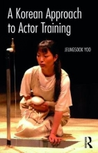 Yoo, Jeungsook Korean Approach to Actor Training