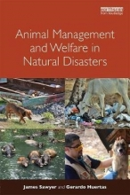 James (World Animal Protection, UK) Sawyer,   Gerardo Huertas Animal Management and Welfare in Natural Disasters