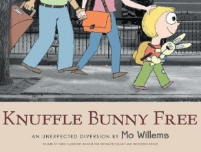 Willems, Mo Knuffle Bunny Free: An Unexpected Diversion