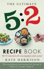 Kate Harrison The Ultimate 5:2 Diet Recipe Book
