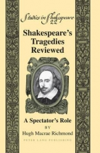 Richmond, Hugh Macrae Shakespeare's Tragedies Reviewed
