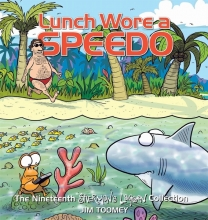 Toomey, Jim Lunch Wore a Speedo