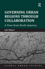 Thibert, Joël Governing Urban Regions Through Collaboration