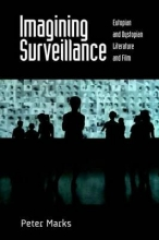 Marks, Peter Imagining Surveillance