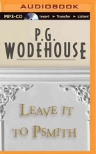 Wodehouse, P. G. Leave It to Psmith
