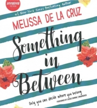 De la Cruz, Melissa Something in Between