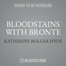 Hyde, Katherine Bolger Bloodstains with Bronte