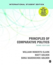 Sona Nadenichek Golder William Roberts Clark  Matt Golder, Principles of Comparative Politics (International Student Edition)