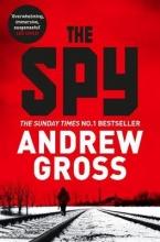 Gross, Andrew The Spy