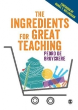 Pedro De Bruyckere , The Ingredients for Great Teaching