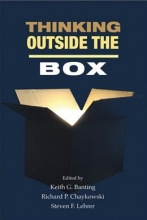 Keith G. Banting,   Richard P. Chaykowski,   Steven F. Lehrer Thinking Outside the Box